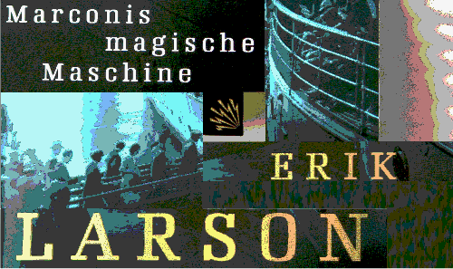 Marconi-Buch von Erik Larson